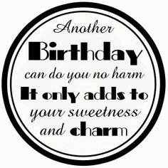 CraftyCat957: MO MANNING Birthday Verses For Cards, Birthday Card Sayings, Birthday Sentiments, Card Sentiments, Birthday Quotes, Birthday Wishes, Birthday Cards, Birthday Greetings, Birthday Text