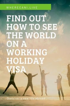 What better way to see the world than to work your way around it?  Find out how to get a working holiday visa. #workingholiday #visa #expat #travel #global #world #expatlife Working Holiday Visa, Working Holidays, Getting A Passport, Canadian Culture, Holiday Program, Teacher Assistant, Living In Europe, List Of Countries, Digital Nomad