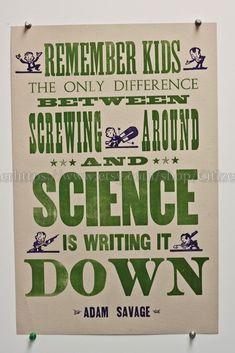 Screwing Around with Science 12.5x19 Broadside leterpress print antique chops Adam Savage Myth Buster's quote Vandercook nerd geekery poster...