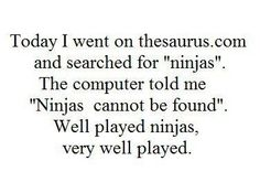 """...or as my son calls them, """"Injas."""""""