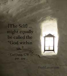 """Quote from Carl Jung: The Self… might equally be called the """"God within us"""". Image of a lamp in an alcove in a hallway."""