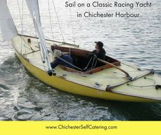 Little Lady helmed by Gayle Palmer cruising down the Harbour. Great Places, Places To Go, The Ship Inn, Classic Sailing, Chichester, Big Garden, Countryside, National Parks, England