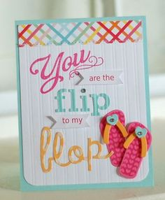 Flip-To-My-Flop Card by Betsy Veldman for Papertrey Ink (May 2012)