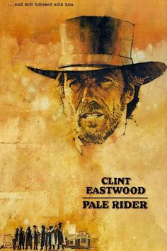 1985 - Pale Rider - Clint Eastwood, Sydney Penny, Carrie Snodgress, Michael Moriarty, and Chris Penn