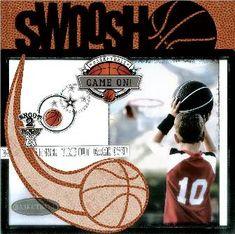 basketball scrapbook layouts   ... Danelle Johnson Art Warehouse Swish Basketball scrapbooking