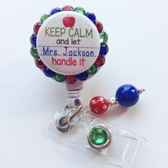 Keep Calm Teacher Personalized Bling Badge Holder - $10