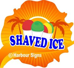 """Shaved Ice Decal  14"""" Snow Cones Concession Trailer Cart Food Truck #HarbourSigns"""