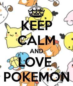 I'm not calm I love pokemon too much!