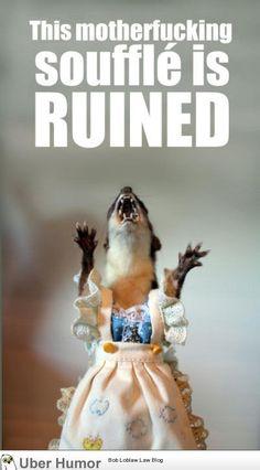 ruined, i tell ya!