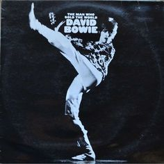 David Bowie The man who sold the world 33T