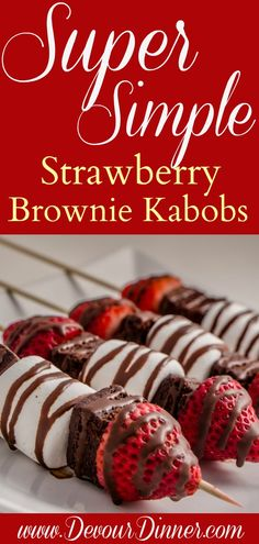 Super simple dessert for your next party! Strawberry Brownie Kabobs! #dessert #dessertrecipes #appetizer #partyfood