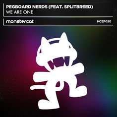Pegboard Nerds ft. Splitbreed - We Are One (Original Vocal Mix) by Monstercat