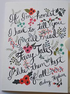 """Audrey Hepburn Quote Card Fairytales -- """"I still read fairy tales."""" $5.50 via LoftLife on Etsy"""