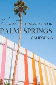 Planning your Palm Springs bucket lists? Here are the top things to do, whether you are going on a girls trip, a family vacation, or couples retreat. We've listed unique bars, restaurants, free activities and more in our travel guide. | #PalmSprings #USA #NorthAmerica