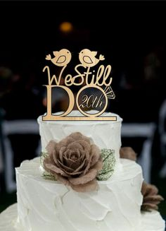 Wedding Cake Topper We Still Do Love Birds 20th Vow Renewal or Anniversary Cake Topper - Customize Rustic Wedding cake topper - decoration by Customorderhouse on Etsy