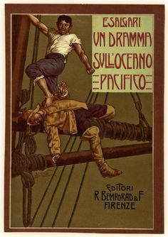 Un dramma sull'Oceano Pacifico 1908 - Firenze  casa ed. Bemporad - Copertina di Alberto Della Valle.  The New Georgia is an American three-masted ship owned by Captain Hill, sailing from Japan to Australia in 1836 with a load of 12 tigers, locked in cages in the immense cargo hold ...