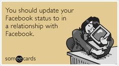 You+should+update+your+Facebook+status+to+in+a+relationship+with+Facebook.