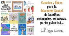 ¿De dónde vienen los bebés? Cuentos y libros para la educación sexual: concepción, embarazo, parto, cambios adolescencia, pubertad,...