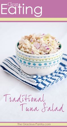 Clean Eating Traditional Tuna Salad. #cleaneating #eatclean #lunch