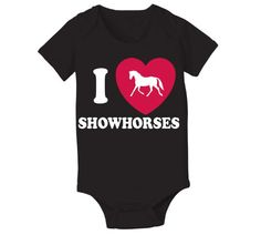 I Heart Showhorses Baby One Piece 6 Months