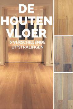 5 verschillende uitstralingen voor de #houten vloer
