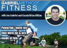 The Gabriel Method Fitness Program - The key is brief, intense, playful, bendy + plenty of rest!