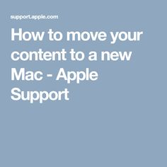 How to move your content to a new Mac - Apple Support