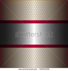 shiny silver metal with silver background.two shiny red lines style.gold plate with hexagon holes style design