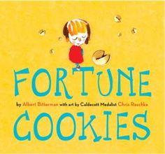 Fortune Cookies by Albert Bitterman, illustrated by Chris Raschka