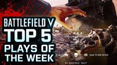 (Video)Battlefield V - Top 5 Plays Of The Week Trailer 2018 Video Clip, Video Game, Technology Articles, Plays, Hold On, In This Moment, Count, Movie Posters, Tech News