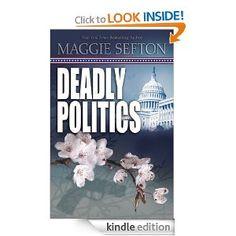 Deadly Politics (A Molly Malone Mystery)