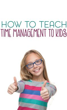 Time management is a skill that almost anyone can learn, including kids. Here are a few ways to teach time management.