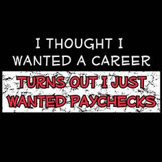 I Thought I Wanted A Career