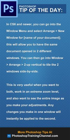 In CS6 and newer, you can go into the Window Menu and select Arrange > New Window for [name of your document], this will allow you to have the same document opened in 2 different windows. You can then go into Window  > Arrange > 2-up vertical to tile the 2 windows side-by-side. This is very useful when you want to both, work in an extreme zoom level, and also want to see the entire image as you make your adjustments. Any changes you make in one window will instantly be applied to the second.