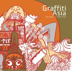 Graffiti Asia by Ryo Sanada, http://www.amazon.com/dp/1856696499/ref=cm_sw_r_pi_dp_dSVEpb18KHVTY