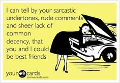Funny E-Card Humor just-for-laughs Just For Laughs, Just For You, My Best Friend, Best Friends, Friends Forever, Crazy Friends, Closest Friends, Female Friends, Haha Funny