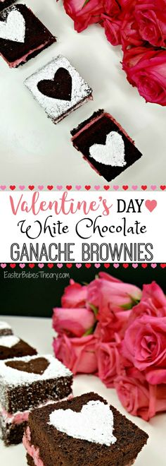 Valentine's Day White Chocolate Ganache Brownie Recipe - Easter Babe's Theory Decadent Brownie Recipe, Brownie Recipes, Cookie Desserts, Dessert Recipes, Bar Recipes, Cookie Bowls, Romantic Desserts, Chocolate Ganache Filling, Valentines Day Treats