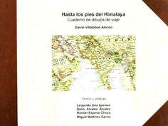 Hasta los pies del Himalaya : cuaderno de dibujos de viaje / Daniel Villalobos