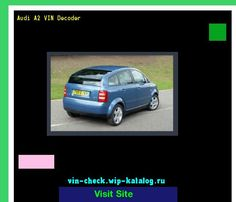 Nice Audi 2017: Audi A2 VIN Decoder - Lookup Audi A2 VIN number. 193453 - Audi. Search Audi A2 h...  19062004 Check more at http://carsboard.pro/2017/2017/04/24/audi-2017-audi-a2-vin-decoder-lookup-audi-a2-vin-number-193453-audi-search-audi-a2-h-19062004/