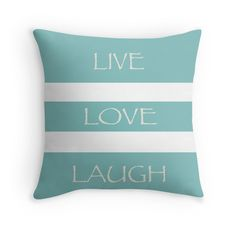 Live-Love-Laugh - Throw Pillow Cover - Green - pop over to the designer's own shop at annumar.com