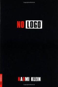 """Naomi Klein """"No Logo"""""""