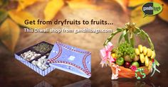 Gandhibagh.com- Your One Stop Online Store - This Diwali - Get Deals from Fruits to Dry Fruits