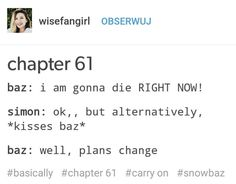 Chapter 61 in a nut shel Simon Snow, Good Books, My Books, Carry On Book, Cherry Scones, Eleanor And Park, You Are The Sun, Rainbow Rowell, Wolfstar