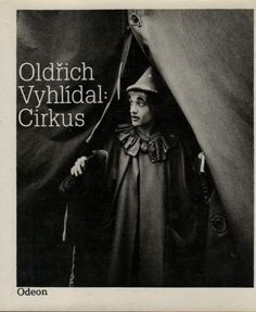 Oldrich Vyhlídal: Cirkus / Oldrich Wyhlídal. Fotograficky doprovod Jaroslav Novotny