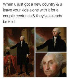 I feel u George Washington