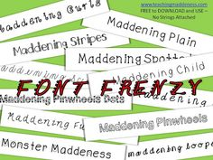 Font Frenzy - *Teaching Maddeness* - lots of cute, free fonts with no strings attached (you have GOT to see the monster font)