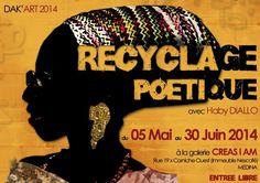 Le rdv culture d'aujourd'hui, #exposition #recyclagepoetique #wakhrt, la plateforme culturelle...  http://www.wakhart.com/events/recyclage-poetique-avec-haby-d/