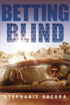 Amazon.com: Betting Blind eBook: Stephanie Guerra: Books