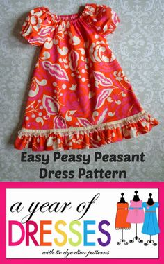 Tie Dye Diva Patterns: A Year of Dresses: Easy Peasy Peasant Peasant Dress Patterns, Kids Clothes Patterns, Baby Girl Dress Patterns, Dress Sewing Patterns, Little Dresses, Little Girl Dresses, Clothing Patterns, Peasant Dresses, Shirt Patterns
