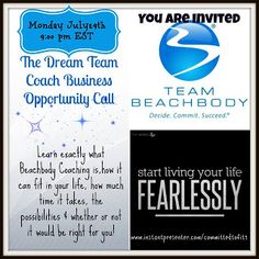 You hear me talk a lot about The Dream Team, fitness, clean eating and being a Beachbody coach, but have you ever wondered if it might be just the opportunity for you? I encourage you to come check this out!! The Dream Team Coaching Opportunity - Start living fearlessly!